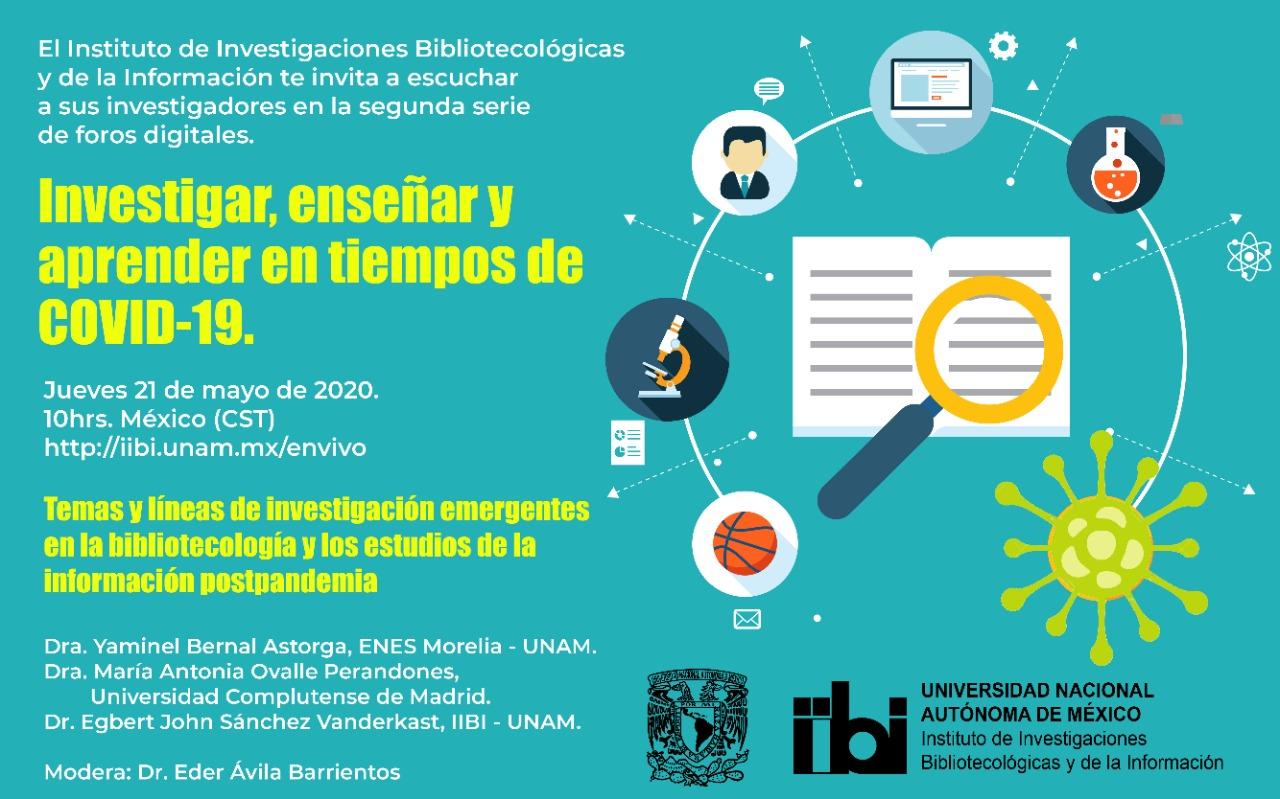 Foro Temas y líneas de investigación emergentes en la bibliotecología y estudios de la información postpandemia [333]
