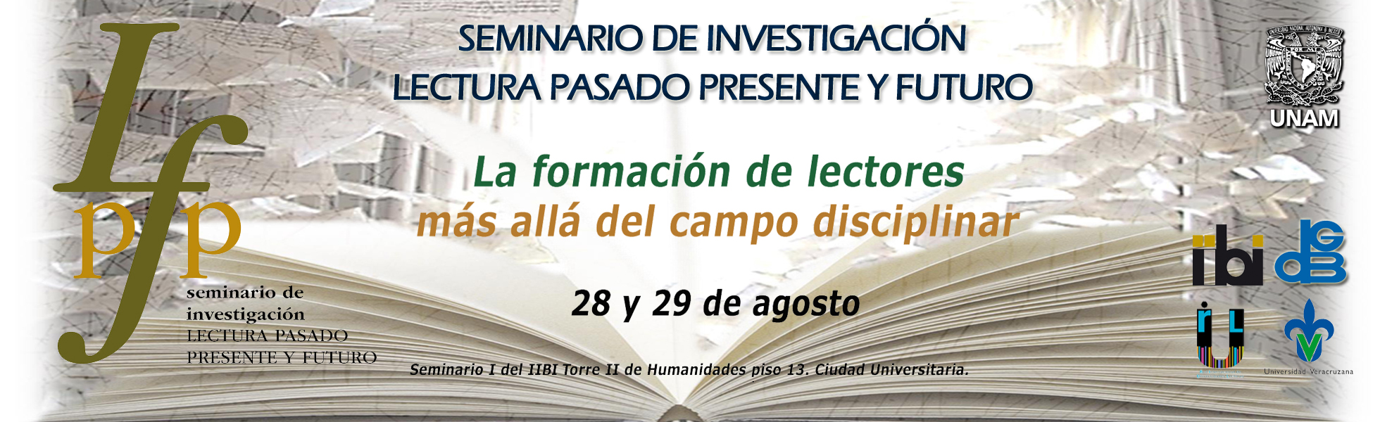 Seminario de Investigación LECTURA  PASADO PRESENTE  Y FUTURO