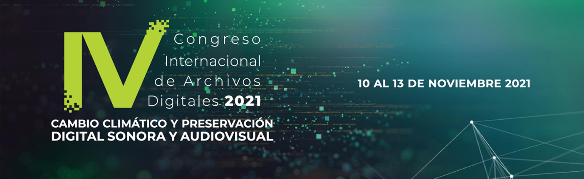 Congreso Internacional de Archivos Digitales 2021