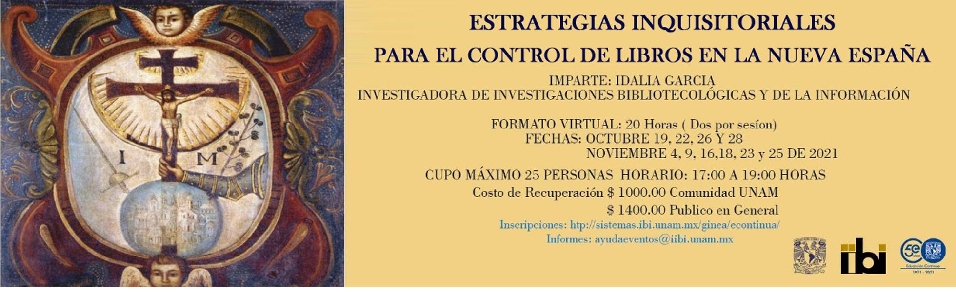 Curso: Estrategias Inquisitoriales para el control de libros en la Nueva España