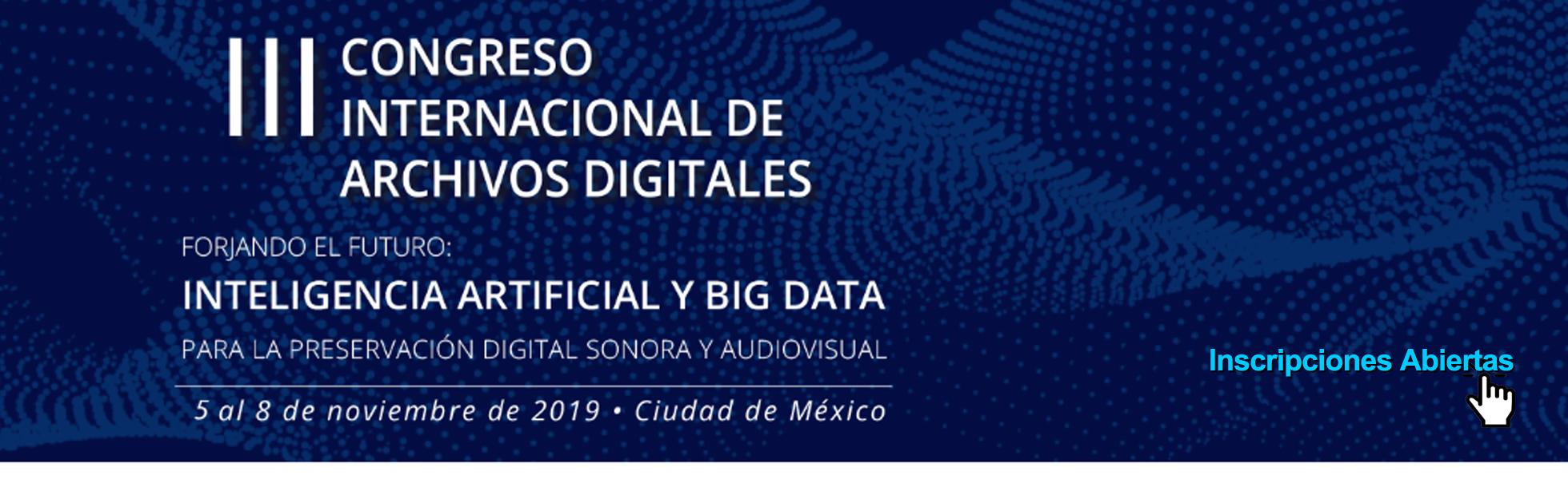 III Congreso Internacional de Archivos Digitales