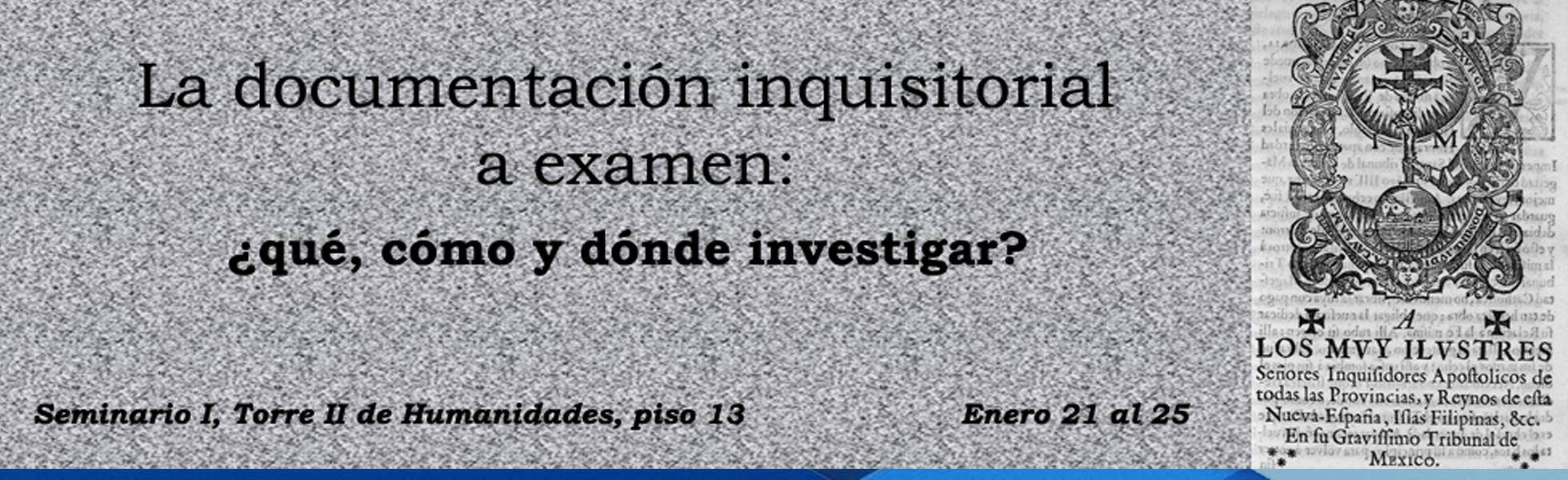 Curso: La documentación Inquisitorial a examen: ¿Qué, cómo y dónde investigar?
