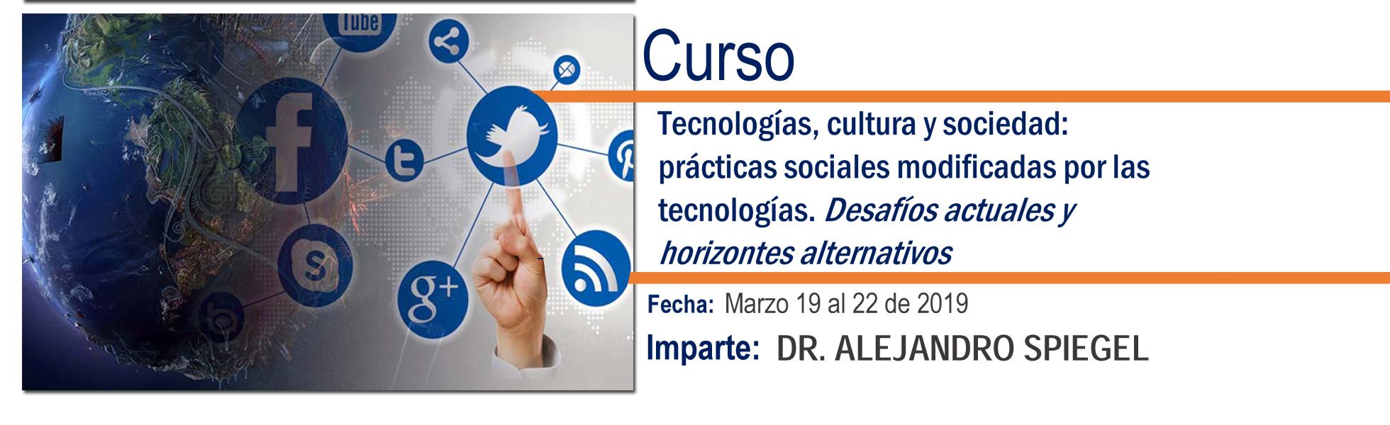 Tecnologías, cultura y sociedad: prácticas sociales modificadas por las tecnologías