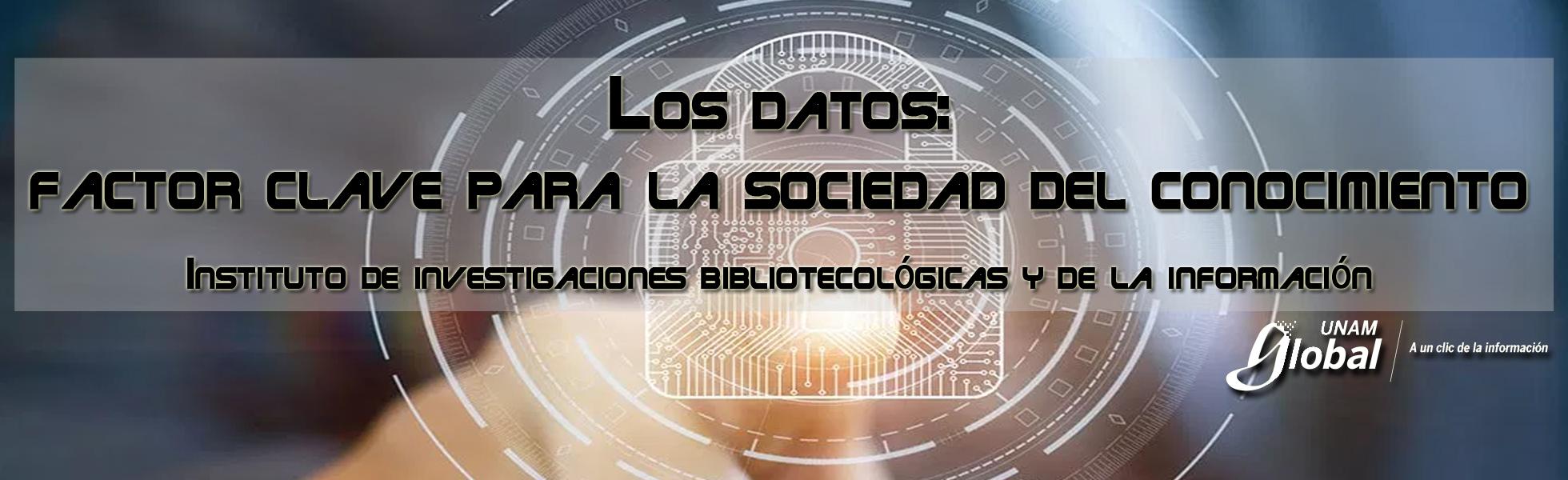 Los datos: factor clave para la sociedad del conocimiento