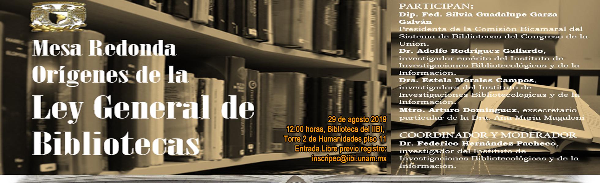Mesa Redonda: Orígenes de la Ley General de Bibliotecas