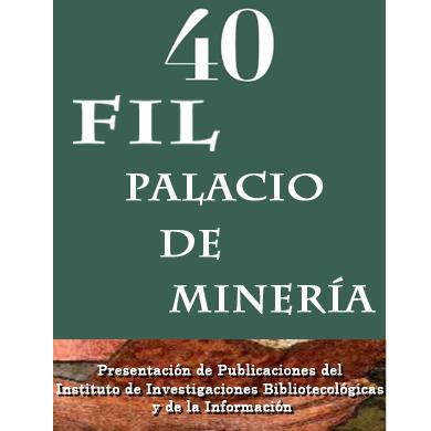 Presentación de Publicaciones IIBI en FIL Minería 2019